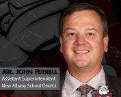 John Ferrell, Assistant Superintendent